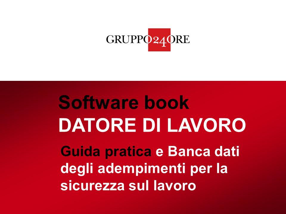 Software book DATORE DI LAVORO Guida pratica e Banca dati degli adempimenti per la sicurezza sul lavoro