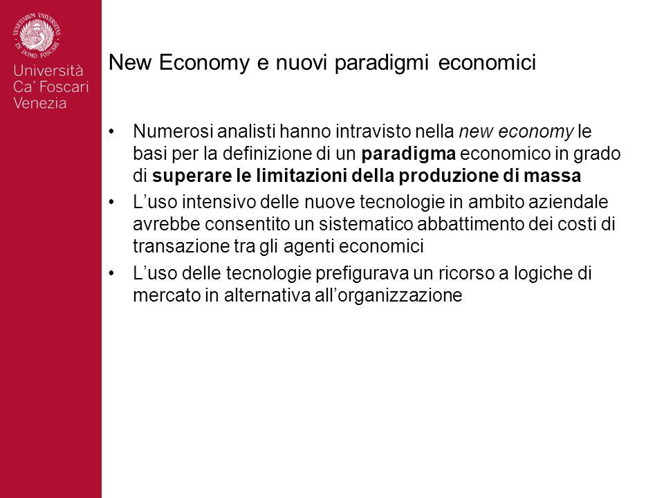 New Economy e nuovi paradigmi economici Numerosi analisti hanno intravisto nella new economy le basi per la definizione di un paradigma economico in g