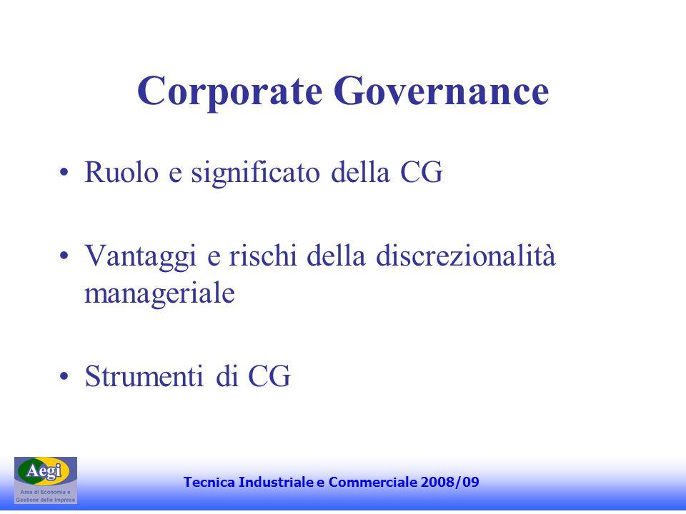 Progettazione Organizzativa Tecnica Industriale e Commerciale 2008/09 divisione e coordinamento del lavoro coerenza esterna e logiche organizzative coerenza interna e variabili organizzative