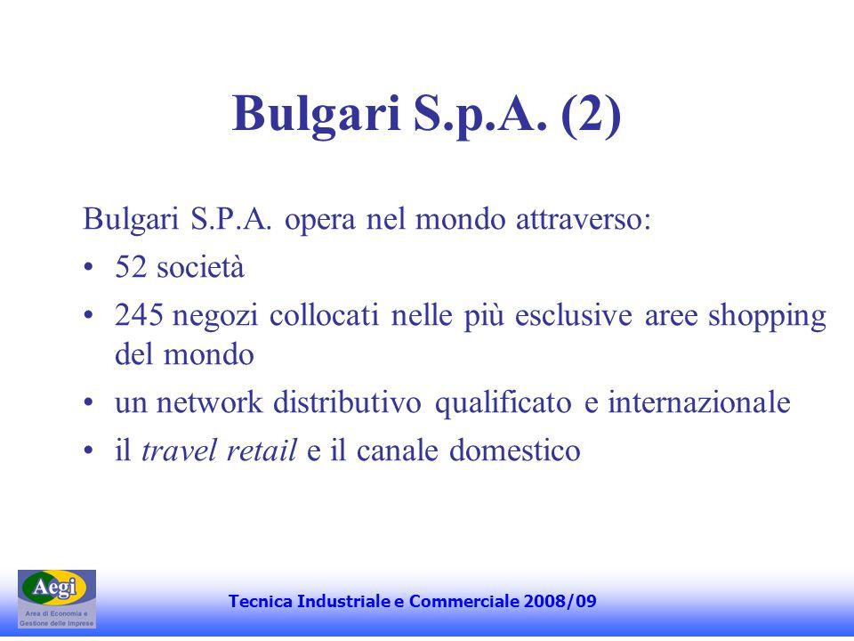 Relazione Corporate Governance Il sistema di governo societario della Bulgari S.p.A.