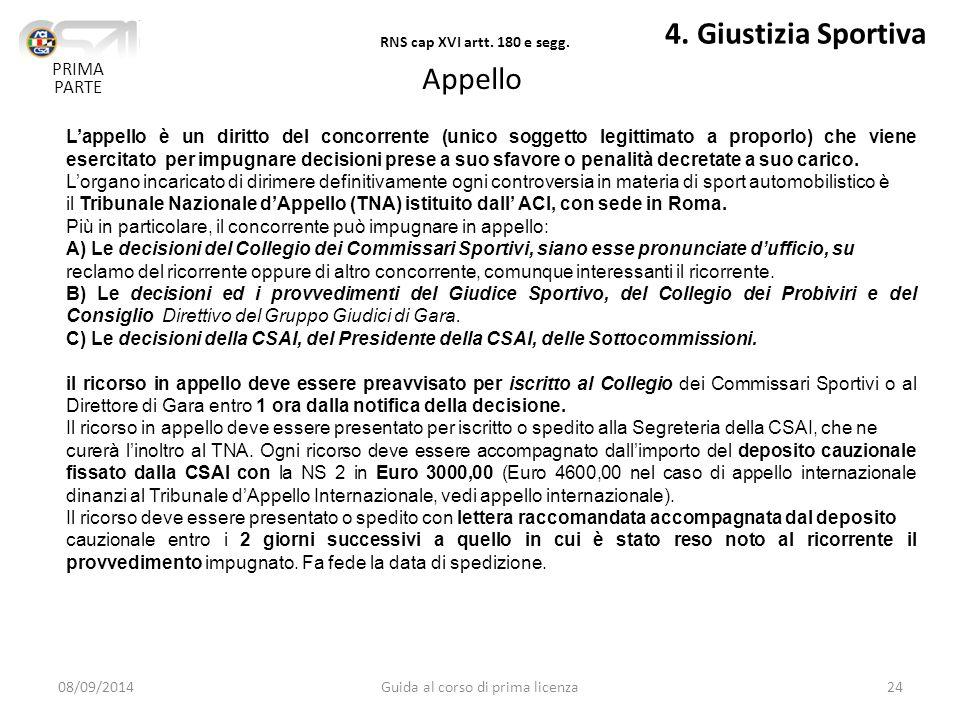 08/09/2014Guida al corso di prima licenza24 4.