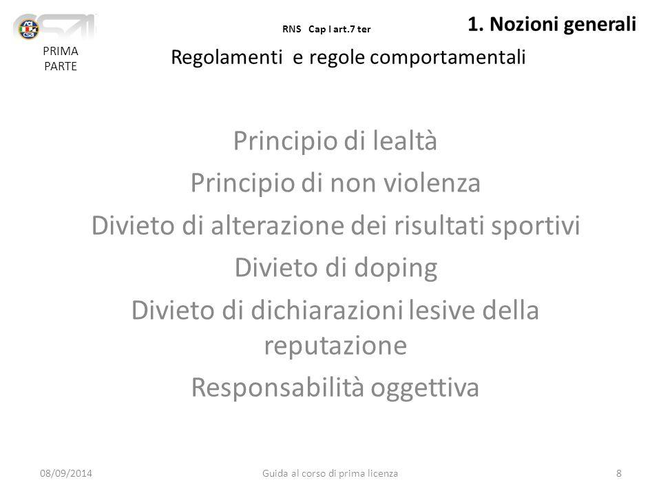 Struttura di gestione FUNZIONI OPERATIVE FUNZIONI DI GIUSTIZIA FUNZIONI DI CONTROLLO 08/09/201419Guida al corso di prima licenza PRIMA PARTE 3.