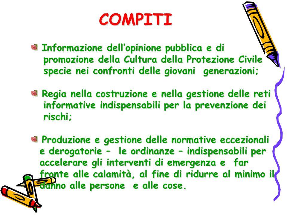 Informazione dell'opinione pubblica e di Informazione dell'opinione pubblica e di promozione della Cultura della Protezione Civile promozione della Cu