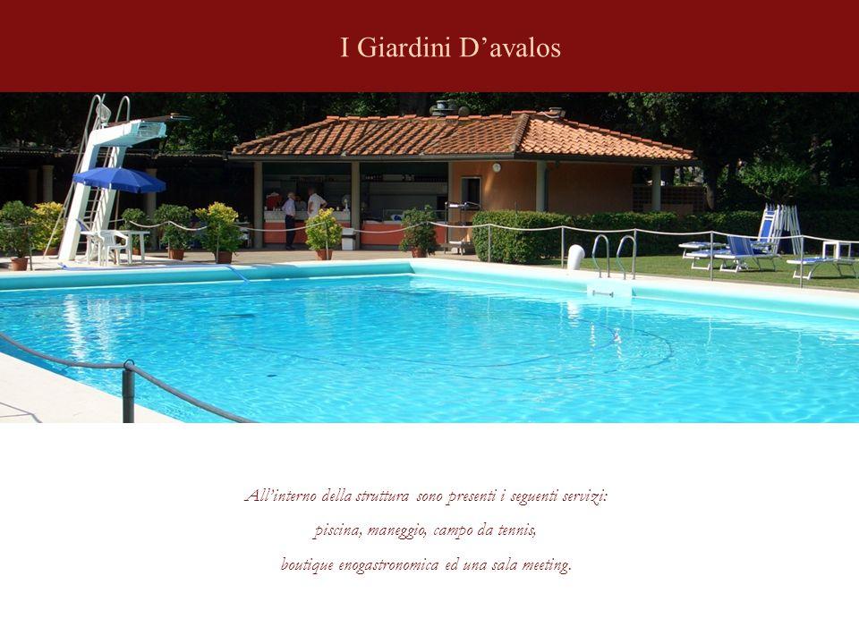 I Giardini D'avalos All'interno della struttura sono presenti i seguenti servizi: piscina, maneggio, campo da tennis, boutique enogastronomica ed una sala meeting.
