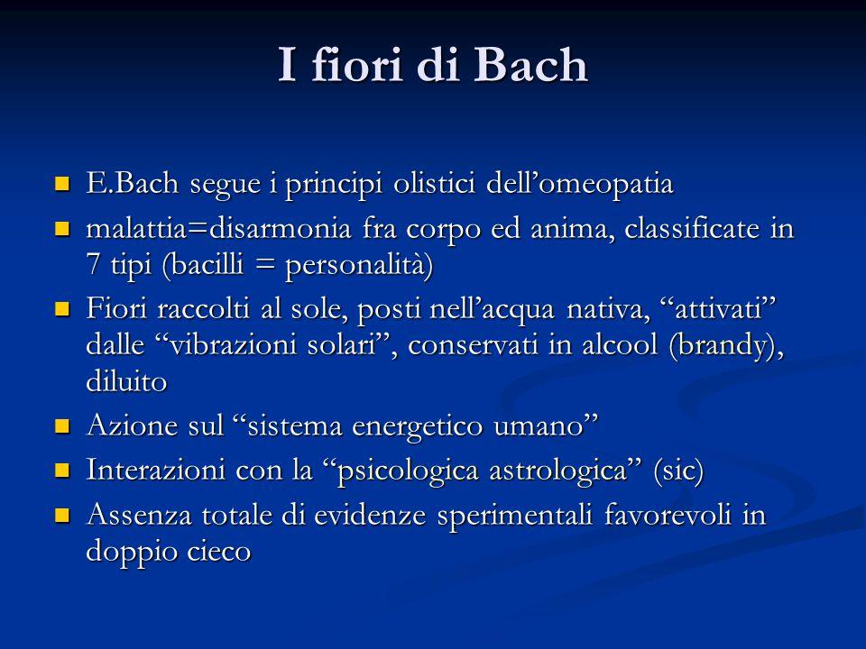 I fiori di Bach E.Bach segue i principi olistici dell'omeopatia E.Bach segue i principi olistici dell'omeopatia malattia=disarmonia fra corpo ed anima