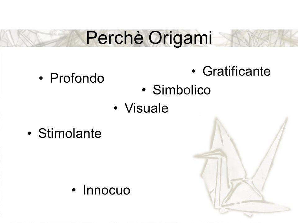 Perchè Origami Gratificante Visuale Profondo Innocuo Stimolante Simbolico