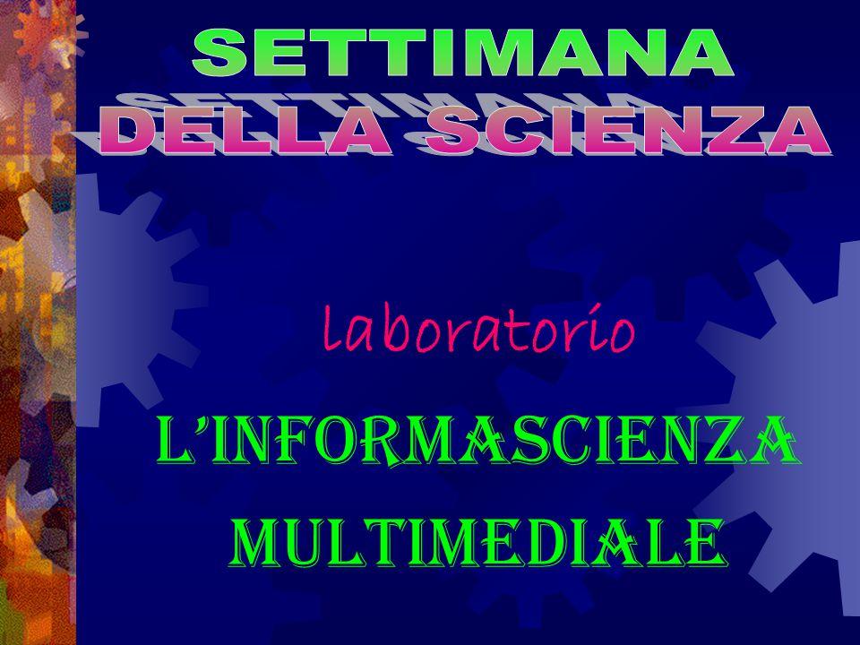 laboratorio L'informascienza multimediale