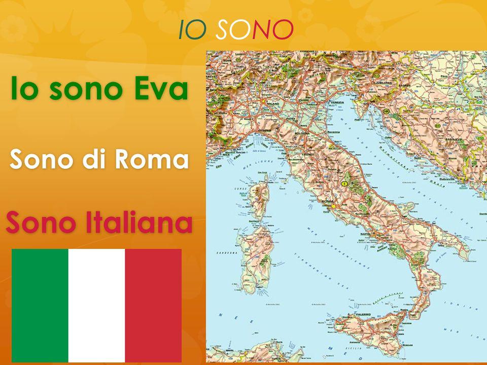 Io sono Eva Sono di Roma Sono Italiana IO SONO
