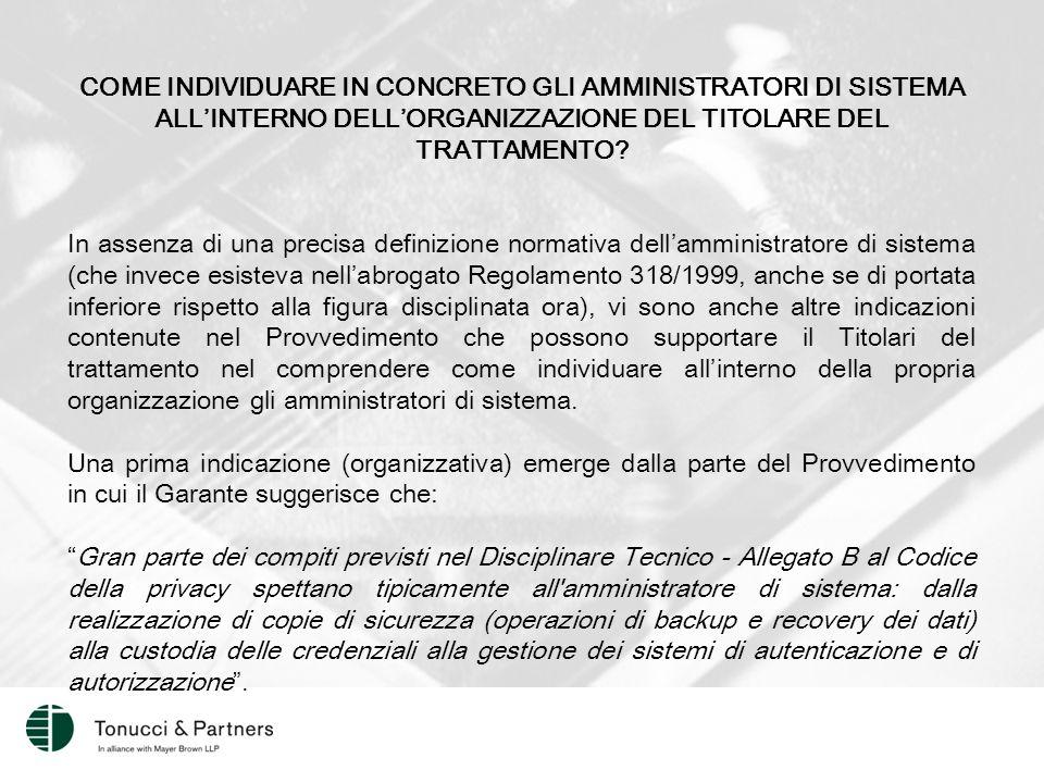 COME INDIVIDUARE IN CONCRETO GLI AMMINISTRATORI DI SISTEMA ALL'INTERNO DELL'ORGANIZZAZIONE DEL TITOLARE DEL TRATTAMENTO.