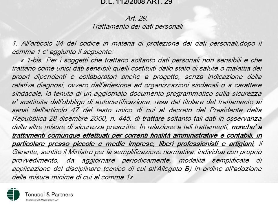 D.L. 112/2008 ART. 29 Art. 29. Trattamento dei dati personali 1.
