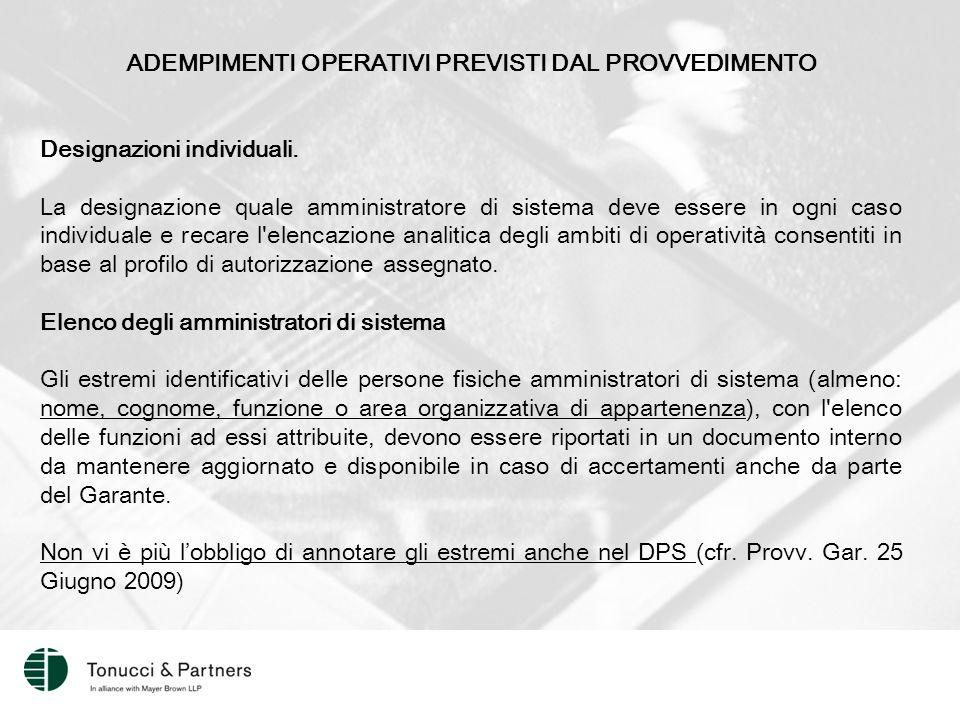 ADEMPIMENTI OPERATIVI PREVISTI DAL PROVVEDIMENTO Designazioni individuali.