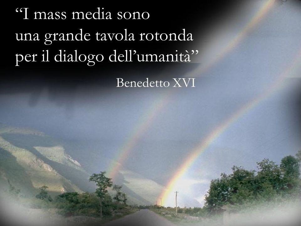 """Ria Slides """"I mass media sono una grande tavola rotonda per il dialogo dell'umanità"""" Benedetto XVI"""