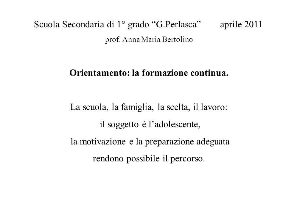 Scuola Secondaria di 1° grado G.Perlasca aprile 2011 prof.