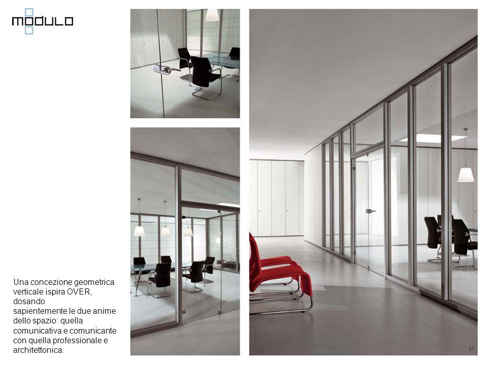 Una concezione geometrica verticale ispira OVER, dosando sapientemente le due anime dello spazio: quella comunicativa e comunicante con quella professionale e architettonica.