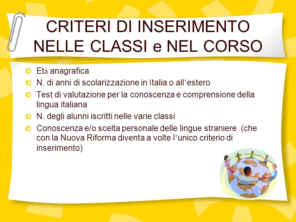 CRITERI DI INSERIMENTO NELLE CLASSI e NEL CORSO Et à anagrafica N.