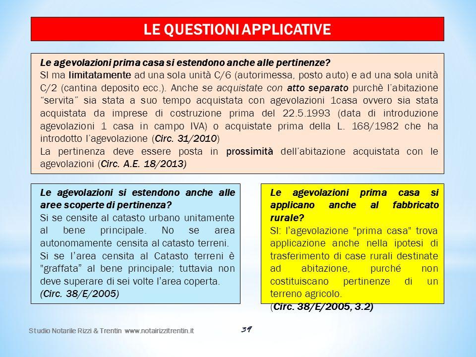 39 LE QUESTIONI APPLICATIVE Le agevolazioni prima casa si estendono anche alle pertinenze? SI ma limitatamente ad una sola unità C/6 (autorimessa, pos