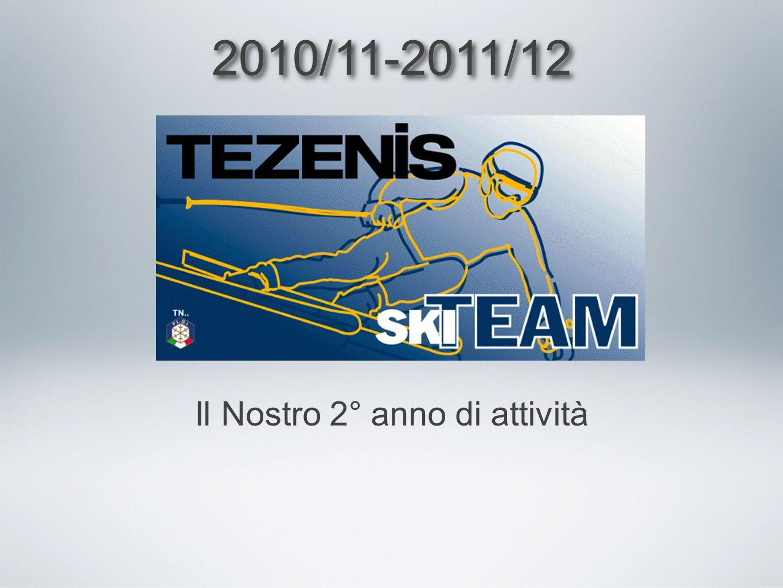 2010/11-2011/12 Il Nostro 2° anno di attività
