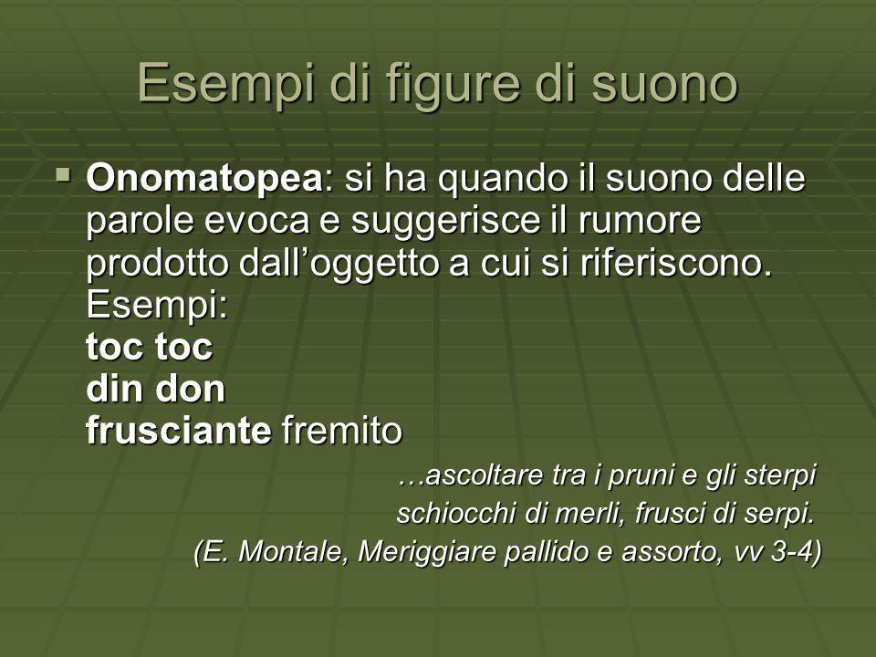 Esempi di figure retoriche di significato  Perifrasi: esprime con più parole un unico concetto.