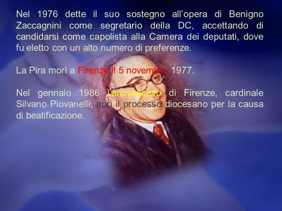 Nel 1976 dette il suo sostegno all'opera di Benigno Zaccagnini come segretario della DC, accettando di candidarsi come capolista alla Camera dei deputati, dove fu eletto con un alto numero di preferenze.