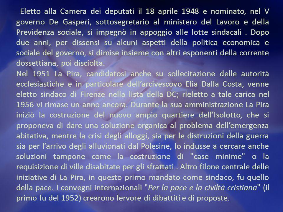 Eletto alla Camera dei deputati il 18 aprile 1948 e nominato, nel V governo De Gasperi, sottosegretario al ministero del Lavoro e della Previdenza sociale, si impegnò in appoggio alle lotte sindacali.