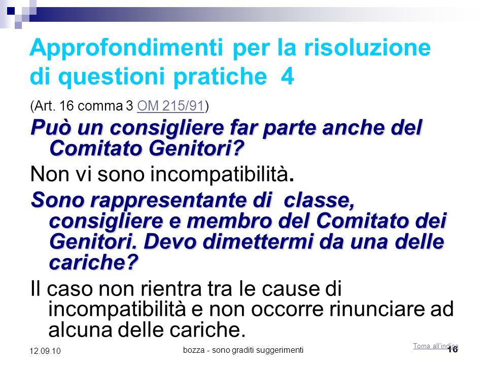 bozza - sono graditi suggerimenti16 12.09.10 Approfondimenti per la risoluzione di questioni pratiche 4 (Art. 16 comma 3 OM 215/91)OM 215/91 Può un co