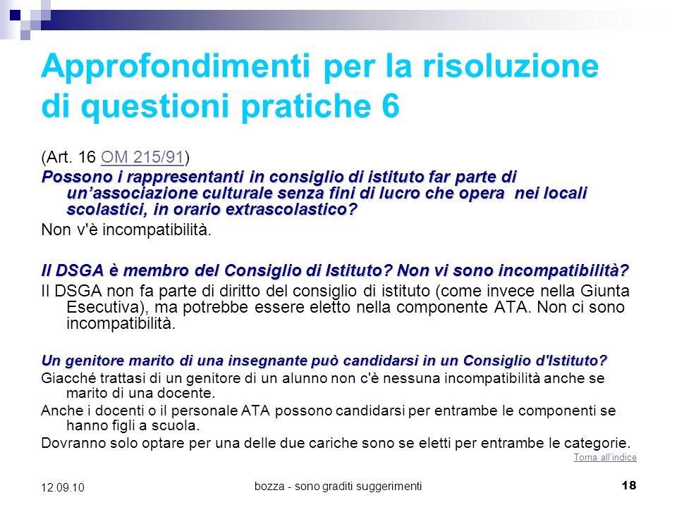 bozza - sono graditi suggerimenti18 12.09.10 Approfondimenti per la risoluzione di questioni pratiche 6 (Art. 16 OM 215/91)OM 215/91 Possono i rappres