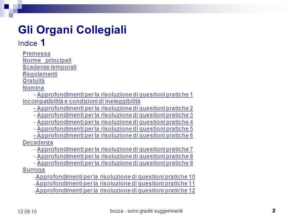 bozza - sono graditi suggerimenti13 12.09.10 Incompatibilità e condizioni di ineleggibilità (Art.