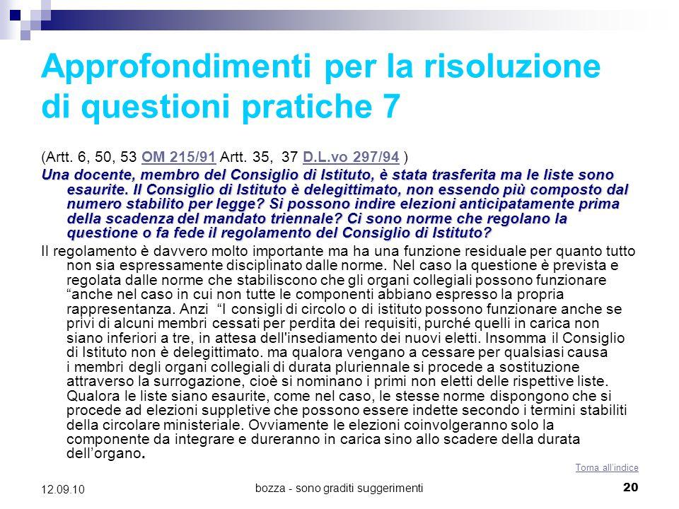bozza - sono graditi suggerimenti20 12.09.10 Approfondimenti per la risoluzione di questioni pratiche 7 (Artt. 6, 50, 53 OM 215/91 Artt. 35, 37 D.L.vo