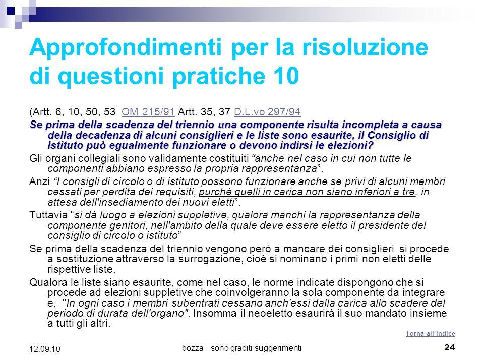 bozza - sono graditi suggerimenti24 12.09.10 Approfondimenti per la risoluzione di questioni pratiche 10 (Artt. 6, 10, 50, 53 OM 215/91 Artt. 35, 37 D