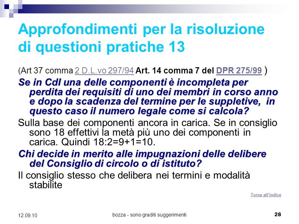 bozza - sono graditi suggerimenti28 12.09.10 Approfondimenti per la risoluzione di questioni pratiche 13 (Art 37 comma 2 D.L.vo 297/94 Art. 14 comma 7