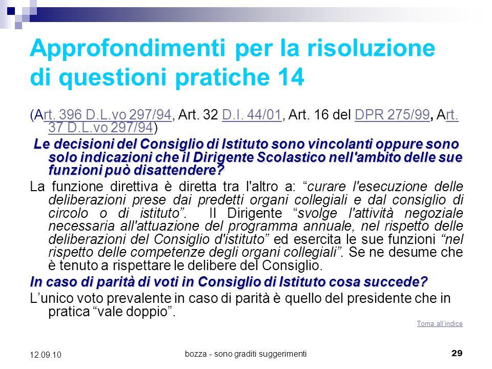 bozza - sono graditi suggerimenti29 12.09.10 Approfondimenti per la risoluzione di questioni pratiche 14 (Art. 396 D.L.vo 297/94, Art. 32 D.I. 44/01,