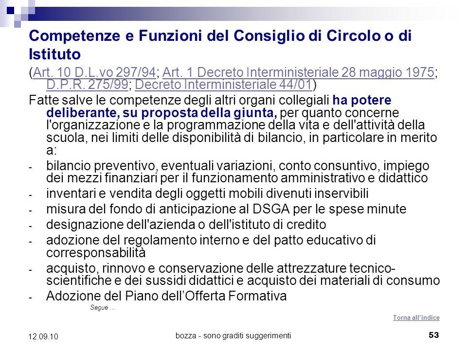 bozza - sono graditi suggerimenti53 12.09.10 Competenze e Funzioni del Consiglio di Circolo o di Istituto (Art. 10 D.L.vo 297/94; Art. 1 Decreto Inter