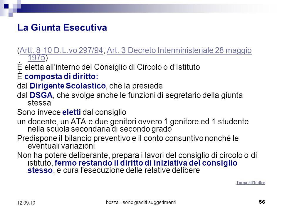 bozza - sono graditi suggerimenti56 12.09.10 La Giunta Esecutiva (Artt. 8-10 D.L.vo 297/94; Art. 3 Decreto Interministeriale 28 maggio 1975)Artt. 8-10