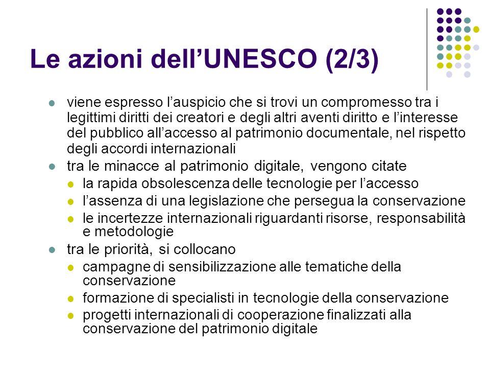 Le azioni dell'UNESCO (2/3)  viene espresso l'auspicio che si trovi un compromesso tra i legittimi diritti dei creatori e degli altri aventi diritto