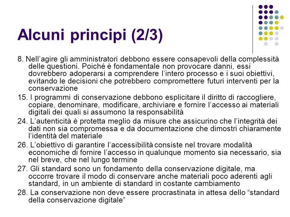 Alcuni principi (2/3) 8. Nell'agire gli amministratori debbono essere consapevoli della complessità delle questioni. Poiché è fondamentale non provoca