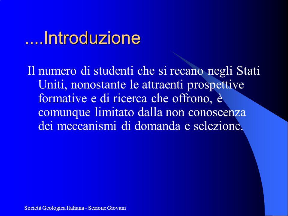 Società Geologica Italiana - Sezione Giovani Perchè andare in USA.