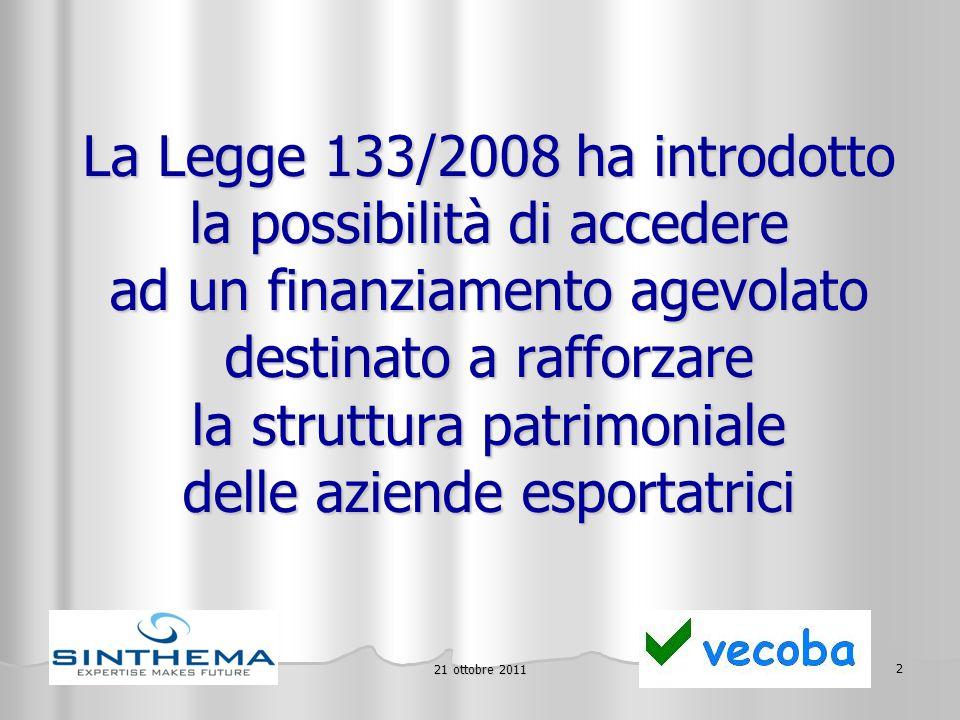 21 ottobre 2011 13 Per info: paolo@vecoba.it oscar@grandotto.it paolo@vecoba.it oscar@grandotto.it paolo@vecoba.it oscar@grandotto.it