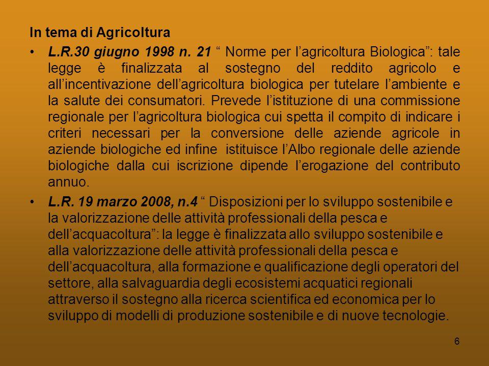 6 In tema di Agricoltura •L.R.30 giugno 1998 n.