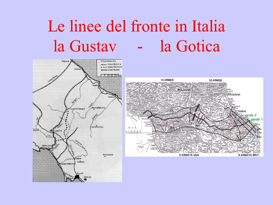 Le linee del fronte in Italia la Gustav - la Gotica