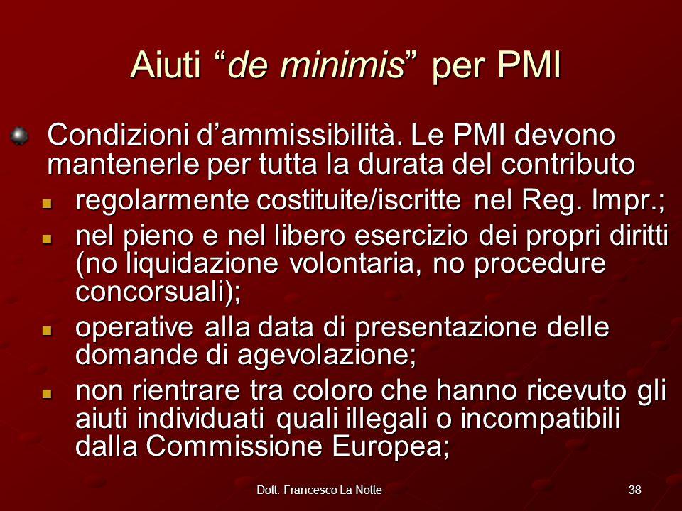 38Dott. Francesco La Notte Condizioni d'ammissibilità.