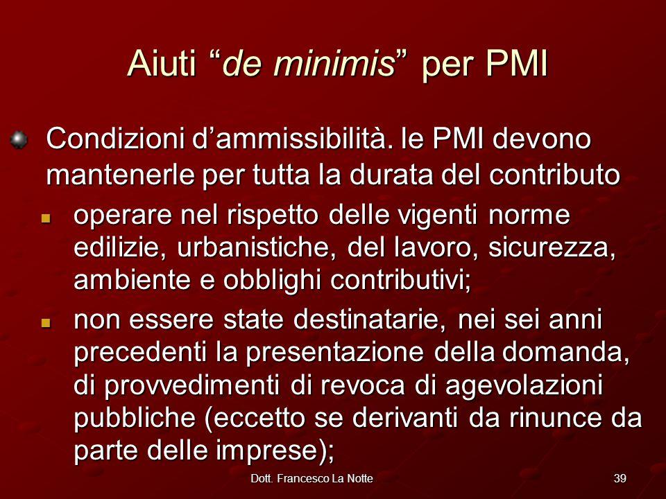 39Dott. Francesco La Notte Condizioni d'ammissibilità.