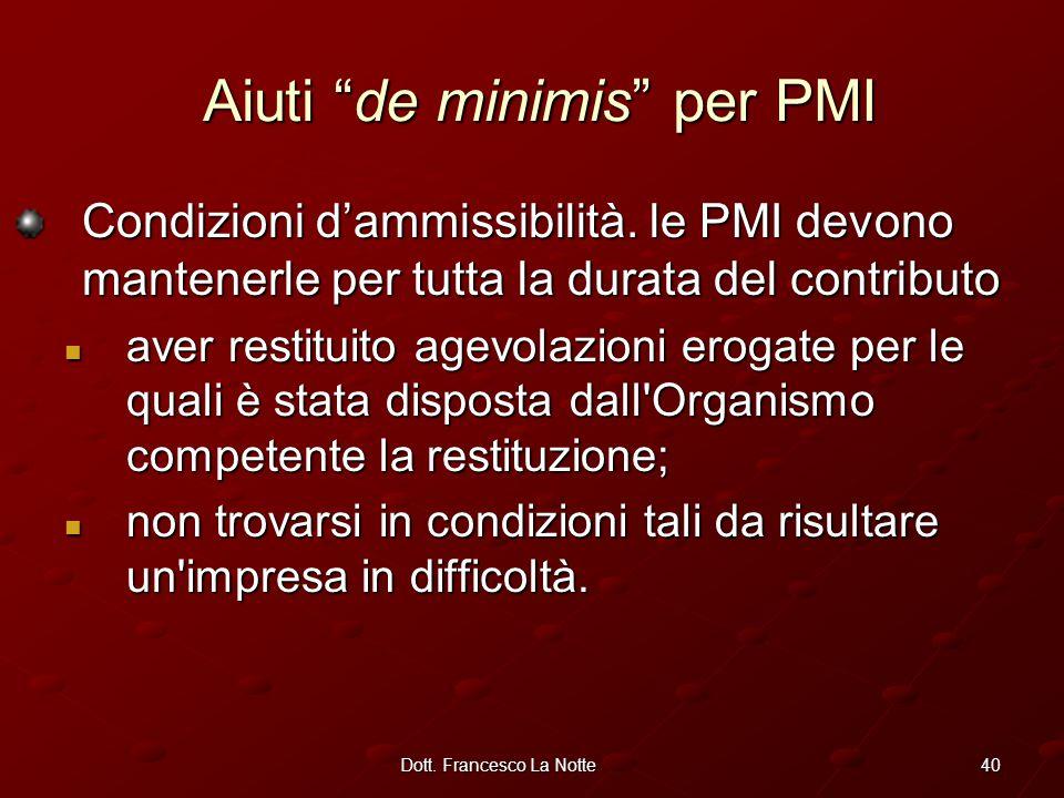 40Dott. Francesco La Notte Condizioni d'ammissibilità.