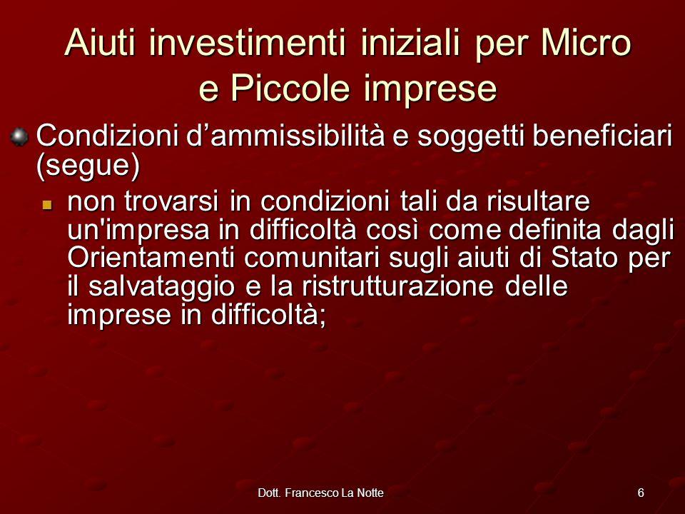 37Dott.Francesco La Notte Procedura di concessione delle agevolazioni 1.