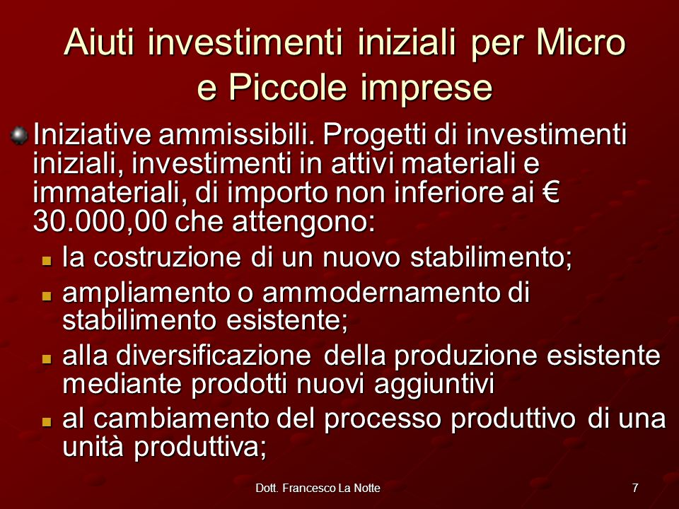 7Dott. Francesco La Notte Iniziative ammissibili.