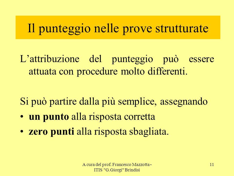A cura del prof.Francesco Mazzotta - ITIS G.Giorgi Brindisi 10 Le Verifiche Sommative.