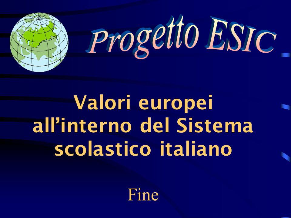 Valori europei all'interno del Sistema scolastico italiano Fine