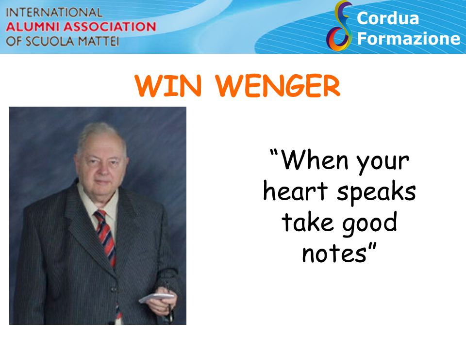 "WIN WENGER ""When your heart speaks take good notes"""