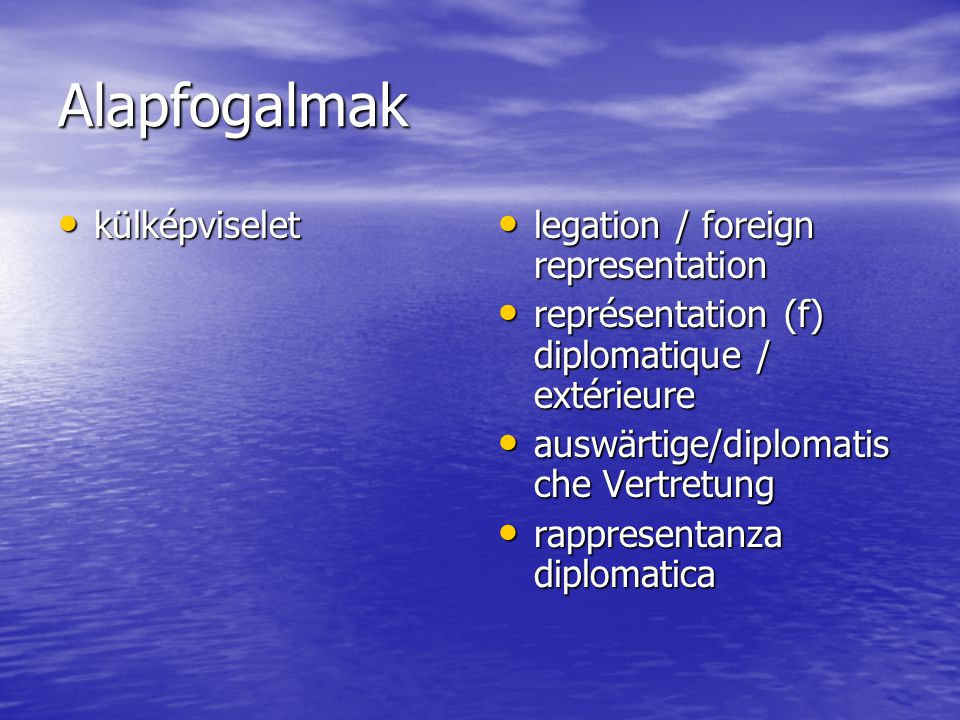 Diplomácia és jog idegenjog idegenjog rights related to foreigners / foreigner's right rights related to foreigners / foreigner's right réglementation (f) applicable aux étrangers réglementation (f) applicable aux étrangers Ausländerrecht (n) /Fremdenrecht (n) Ausländerrecht (n) /Fremdenrecht (n) diritto riguardebte i forestieri diritto riguardebte i forestieri