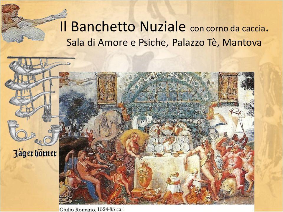 Il Banchetto Nuziale con corno da caccia. Sala di Amore e Psiche, Palazzo Tè, Mantova