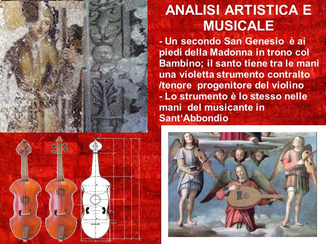 ANALISI ARTISTICA E MUSICALE - Un secondo San Genesio è ai piedi della Madonna in trono col Bambino; il santo tiene tra le mani una violetta strumento